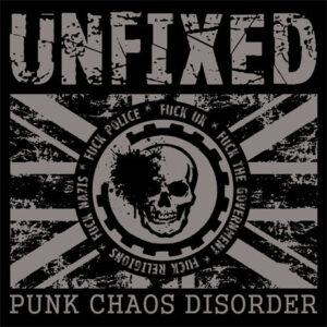UNFIXED – Punk Chaos Disorder – CD