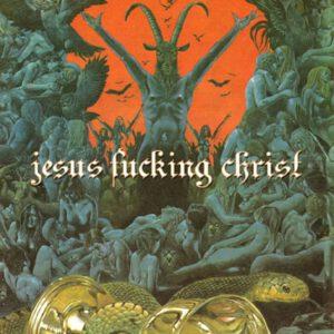 JESUS FUCKING CHRIST – s/t – LP