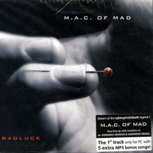 M.A.C. OF MAD – Badluck – CD