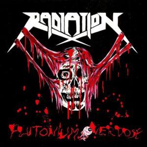 RADIATION – Plutonium Overdose – EP