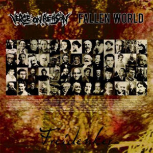 VERGE ON REASON / FALLEN WORLD – split LP