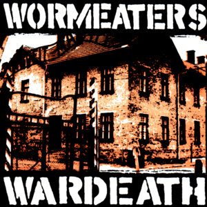 WORMEATERS – Wardeath – EP