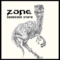 ZONE – Squeezed State – LP