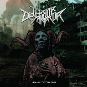 TERROR DETONATOR – Awake The Victims – EP