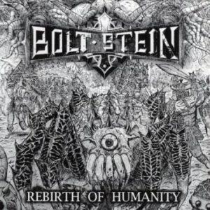 BOLT STEIN – Rebirth Of Humanity – LP