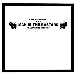MAN IS THE BASTARD – Backwards Species – EP (orange vinyl)