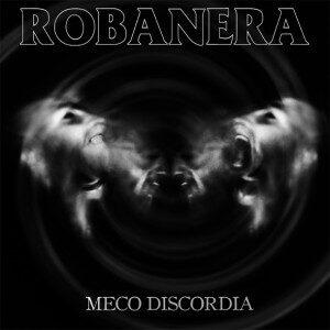 ROBANERA – Meco Discordia – LP