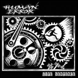 HUMAN ERROR – Life Sentence – CD