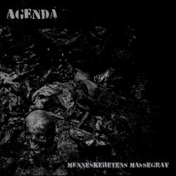 AGENDA – Meneskehetens Massegrave – LP