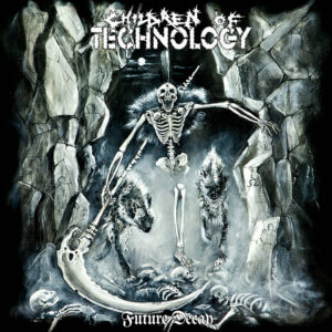 CHILDREN OF TECHNOLOGY – Future Decay – LP