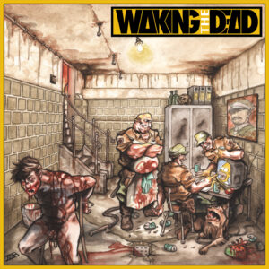 WAKING THE DEAD – Dead Area Thrash Attack – 10;WAKING THE DEAD – Dead Area Thrash Attack – 10