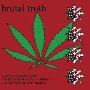 BRUTAL TRUTH – Evolution in One Take – LP