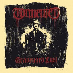 TORMENTED – Graveyard Lust – CD