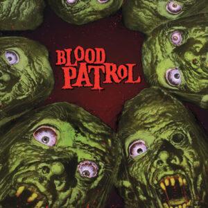 BLOOD PATROL – From Beyond And Below – LP