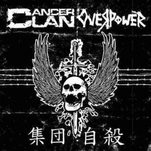 CANCER CLAN / OVERPOWER – split EP