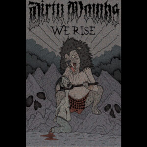 DIRTY WOMBS – We Rise – tape