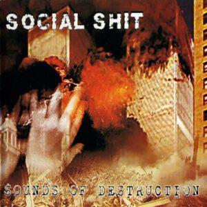 SOCIAL SHIT – Sounds of Destruction – CD