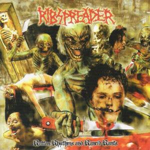 RIBSPREADER – Rotten Rhythms And Rancid Rants – CD