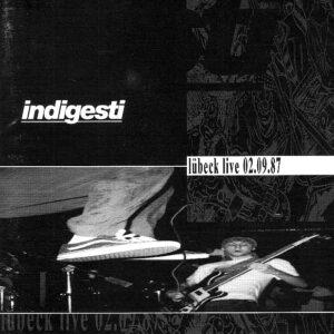 INDIGESTI – Lübeck live 02.09.87 – CD