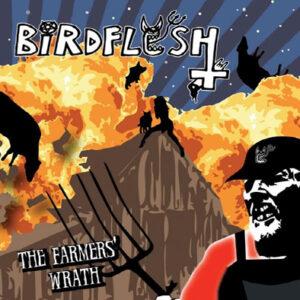 BIRDFLESH – The Farmers´ Wrath – CD