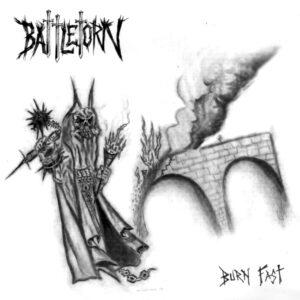 BATTLETORN – Burn Fast – EP