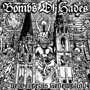 BOMBS OF HADES – The Serpent's Redemption – LP