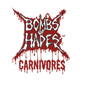 BOMBS OF HADES – Carnivores – EP
