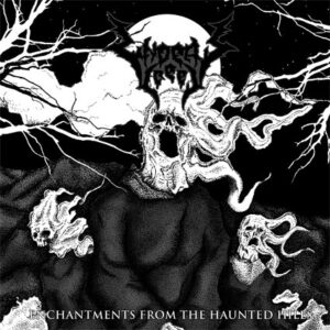 UNDEAD CREEP – Enchantment from the Haunted Hills – EP
