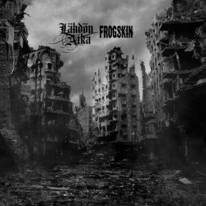 LÄHDÖN AIKA / FROGSKIN – split EP