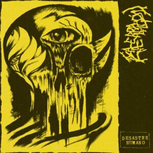 EXACERBACION – Desastre Humano – EP