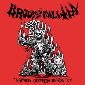 BRODY´S MILITIA – Napalm Zeppelin Raids – EP