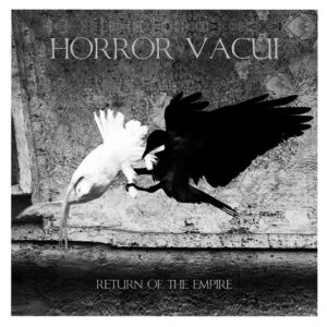HORROR VACUI – Return Of the Empire – LP