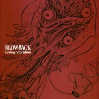 BLOWBACK – Living Vibration – LP