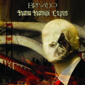 HOMO HOMINI LUPUS / BRIVIDO – split LP