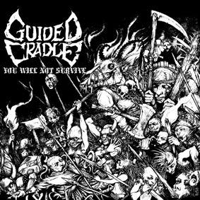IS 081 GUIDED CRADLE – You Will Not Survive – CD
