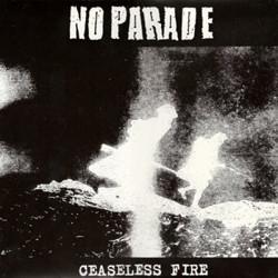 NO PARADE – Ceaseless Fire – LP