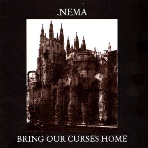 NEMA – Bring Our Curses – LP