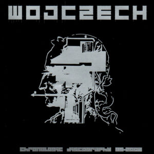 WOJCZECH – Chronologic Discography 95/2002 – CD