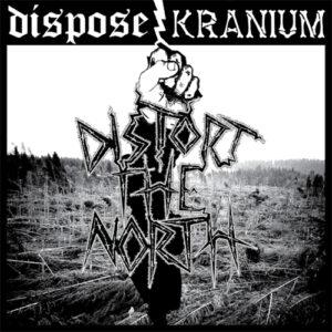 DISPOSE / KRANIUM – split LP