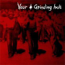 GRINDING HALT / VUUR – split LP