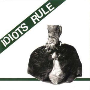 IDIOTS RULE – st – EP