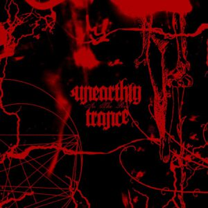 UNEARTHLY TRANCE – In The Red – LP
