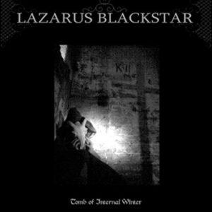 LAZARUS BLACKSTAR – Tomb of Internal Winter – LP