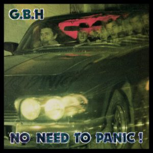 G.B.H. – No Need To Panic! – LP
