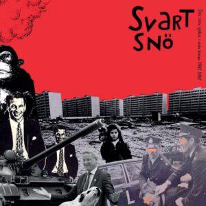 SVART SNÖ – Den Sista Spiken i den Sista Kistan LP 87-97 – LP