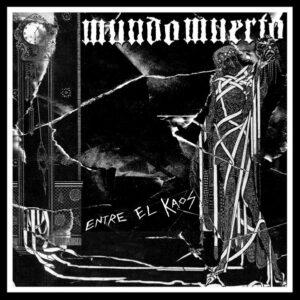 MUNDO MUERTO – Entre El Kaos – LP