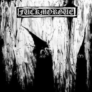 FUCKMORGUE – Dead I Will Not Be Forgotten – LP