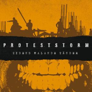 OUT NOW – PROTESTSTORM – Tidens Malande Tänder – EP