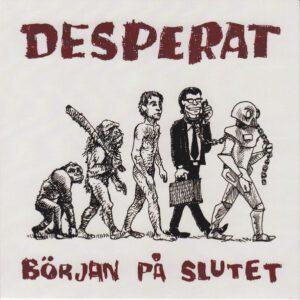 DESPERAT – Borjan Pa Slutet – EP