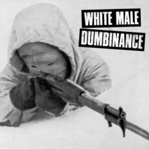 SICK FUCKIN O / WHITE MALE DUMBINANCE – split EP